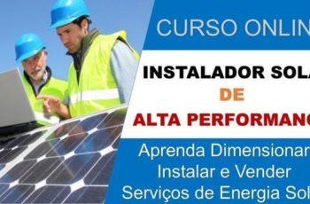 Curso Instalador Solar de Alta Performance Vale a Pena? Descubra Aqui