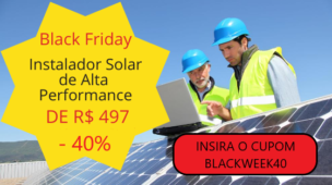 promocao CUPOM Black friday Instalador solar de alta performance