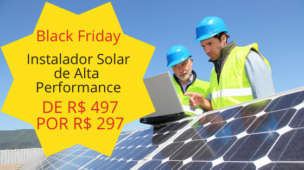 promocao Black friday Instalador solar de alta performance